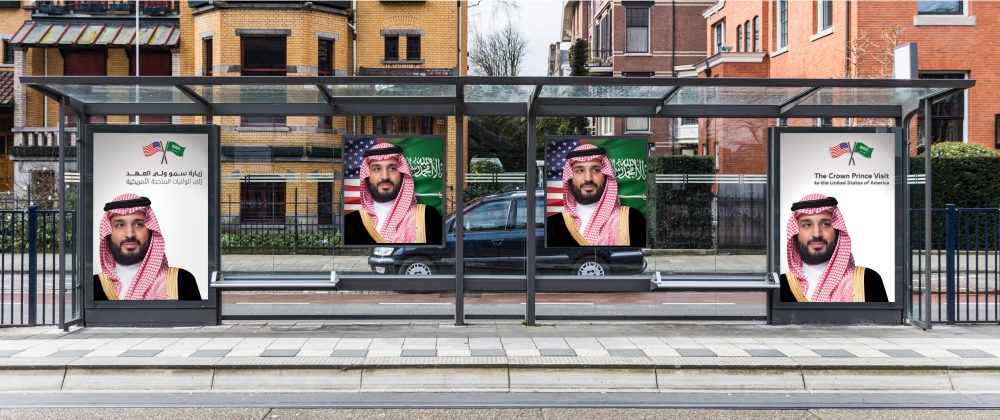 Billboards in the US ahead of the Crown Prince's visit.
